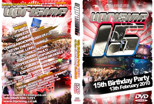 Uprising DVD 13-02-2010 15th BIRTHDAY AT o2 ACADEMY