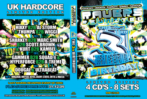 Ravers   21.11.09 - 3rd Birthday Party - Hardcore CD4 Pack