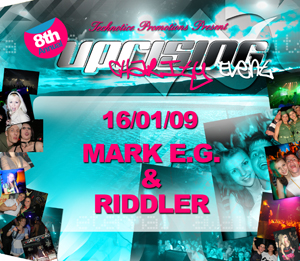 Uprising  16.01.09 - MARK EG / RIDDLER  - (SQ5)