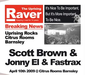 Uprising  10.04.09 - SCOTT BROWN / JONNY EL & FASTTRACK  - (SQ5)