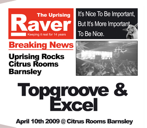 Uprising  10.04.09 - TOPGROOVE / EXCEL  - (SQ5)