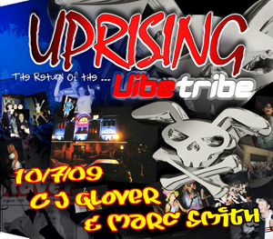 Uprising  10.07.09 - C J GLOVER / MARC SMITH  - (SQ5)