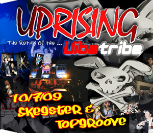 Uprising  10.07.09 - TOPGROOVE / SKEGSTER  - (SQ5)