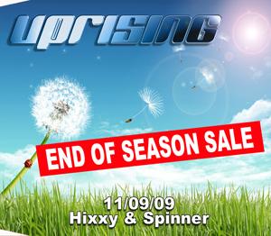 Uprising  11.09.09 - HIXXY / SPINNER - (SQ5)