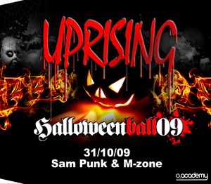 Uprising  31.10.09 - SAM PUNK / M-ZONE - (SQ5)