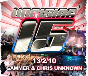 Uprising  13.02.10 - GAMMER / CHRI UNKNOWN - (SQ5)