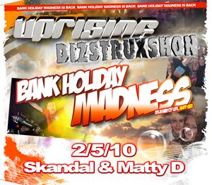 Uprising  02.05.10 - SKANDAL / MATTY D - (SQ5)