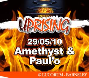 Uprising  29.05.10 - AMETHYST / PAUL'O - (SQ5)