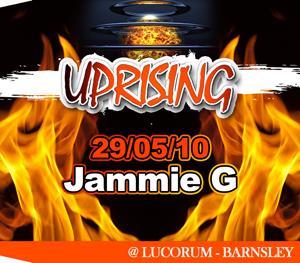Uprising  29.05.10 - JAMMY G / JAMMY G - (SQ5)