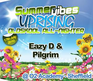 Uprising  17.07.10 - EAZY D / PILGRIM  - (SQ5)