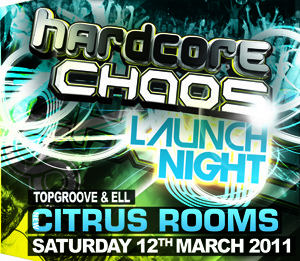 Hardcore Chaos  12.03.11 - TOPGROOVE / TOPGROOVE - (SQ5)