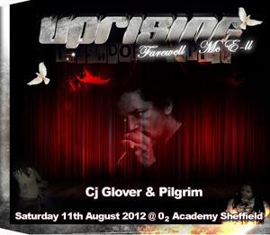 Uprising  11.08.12 - CJ GLOVER / PILGRIM  - (SQ5)
