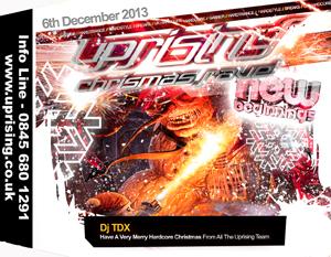 Uprising  06.12.13 - TDX / TDX - (SQ5)