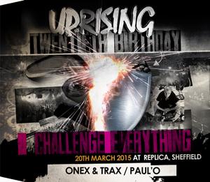 Uprising  20.03.15 - ONEX & TRAX / PAUL'O - (SQ5)