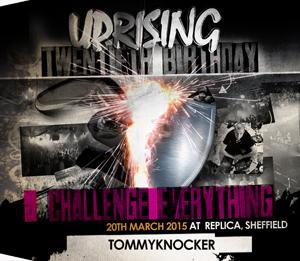 Uprising  20.03.15 - TOMMYKNOCKER / TOMMYKNOCKER - (SQ5)