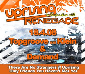 Uprising  18.04.08 - TOPGROOVE B2B KLEIN / DEMAND  - (SQ5)