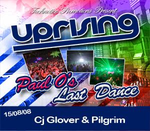 Uprising  15.08.08 - C J GLOVER / PILGRIM  - (SQ5)