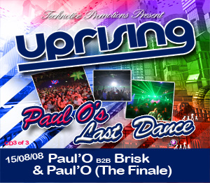 Uprising  15.08.08 - PAUL'O B2B BRISK / PAUL'O (The Finale) - (SQ5)
