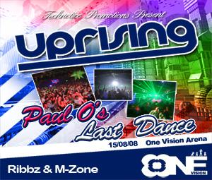Uprising  15.08.08 - RIBBZ / M-ZONE  - (SQ5)