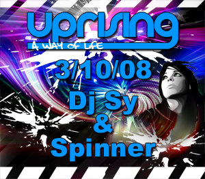 Uprising  03.10.08 - SY / SPINNER  - (SQ5)