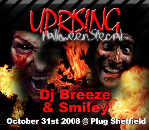 Uprising  31.10.08 - BREEZE   / SMILEY - (SQ5)