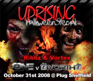 Uprising  31.10.08 - RIBBZ / VORTEX  - (SQ5)