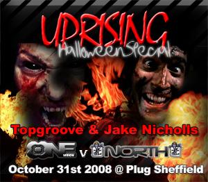 Uprising  31.10.08 - TOPGROOVE / JAKE NICHOLLS  - (SQ5)