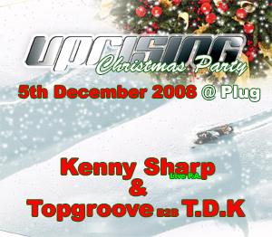Uprising  05.12.08 - KENNY SHARP / TDK B2B TOPGROOVE  - (SQ5)