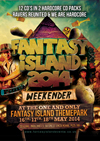 Fantasy Island   16/17.05.14 - Fantasy Island 14 - 2x HARDCORE PACK - SPECIAL OFFER