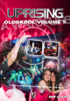 Uprising Oldskool Volume 5 (SQ5)