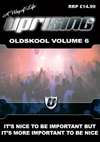 Uprising Oldskool Volume 6 (SQ5)