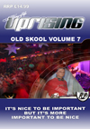 Uprising Oldskool Volume 7 (SQ5)