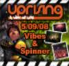 Uprising  05.09.08 - VIBES / SPINNER  - (SQ5)